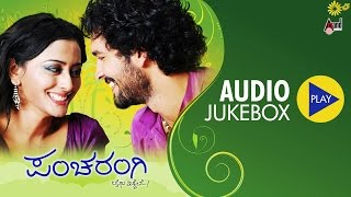 Pancharangi | Audio JukeBox | Feat. Diganth,Nidhi Subhaiah | New Kannada