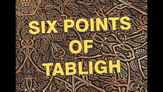 What Are The 6 Points Of Tabligh by Mufti Zarwali db.wmv
