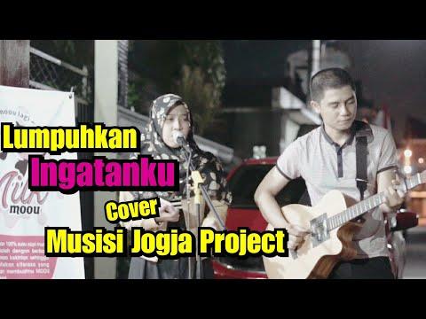 Lumpuhkan Ingatanku Cover - Musisi Jogja Project