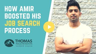 How Amir Boosted His Job Search Process