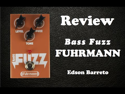 FUHRMANN BASS FUZZ (Review)