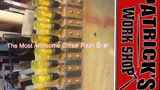 How To /The most awesome chisel rack ever