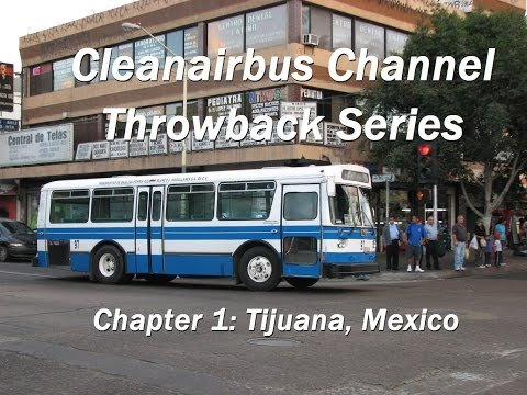 Throwback Series - Chapter 1: Tijuana Bus Action
