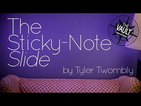 THE STICKY-NOTE SLIDE by Tyler Twombly