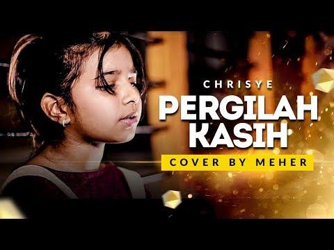 CHRISYE - Pergilah Kasih | Cover by Meher