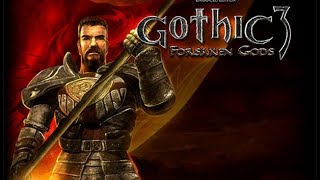 #1 - Gothic 3 Forsaken Gods Enhanced Edition - En Español