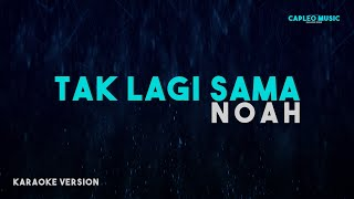 Noah – Tak Lagi Sama (Karaoke Version)
