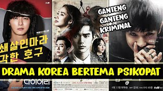 WAGELASEH!! 12 DRAMA KOREA BERTEMA PSIKOPAT TERBAIK HARUS NONTON
