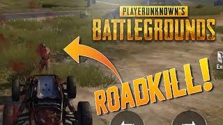 ROADKILL!! PLAYERUNKNOWN'S Battlegrounds Mobile [PUBG]
