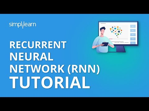 Recurrent Neural Network (RNN) Tutorial | RNN LSTM Tutorial | Deep Learning Tutorial | Simplilearn
