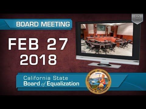 February 27, 2018 California State Board of Equalization Board Meeting