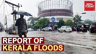 Kerala Flood Intensifies : India Today At Ground Zero, Second Mega Flood For State Within Year