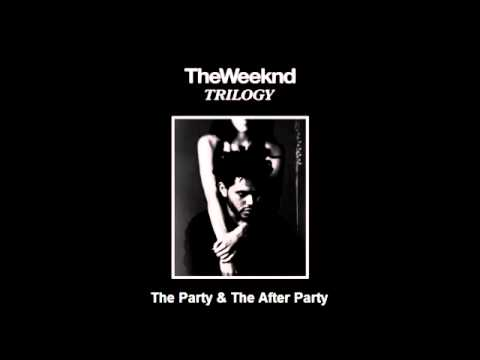 Weeknd  Party & The After Party (Fast)