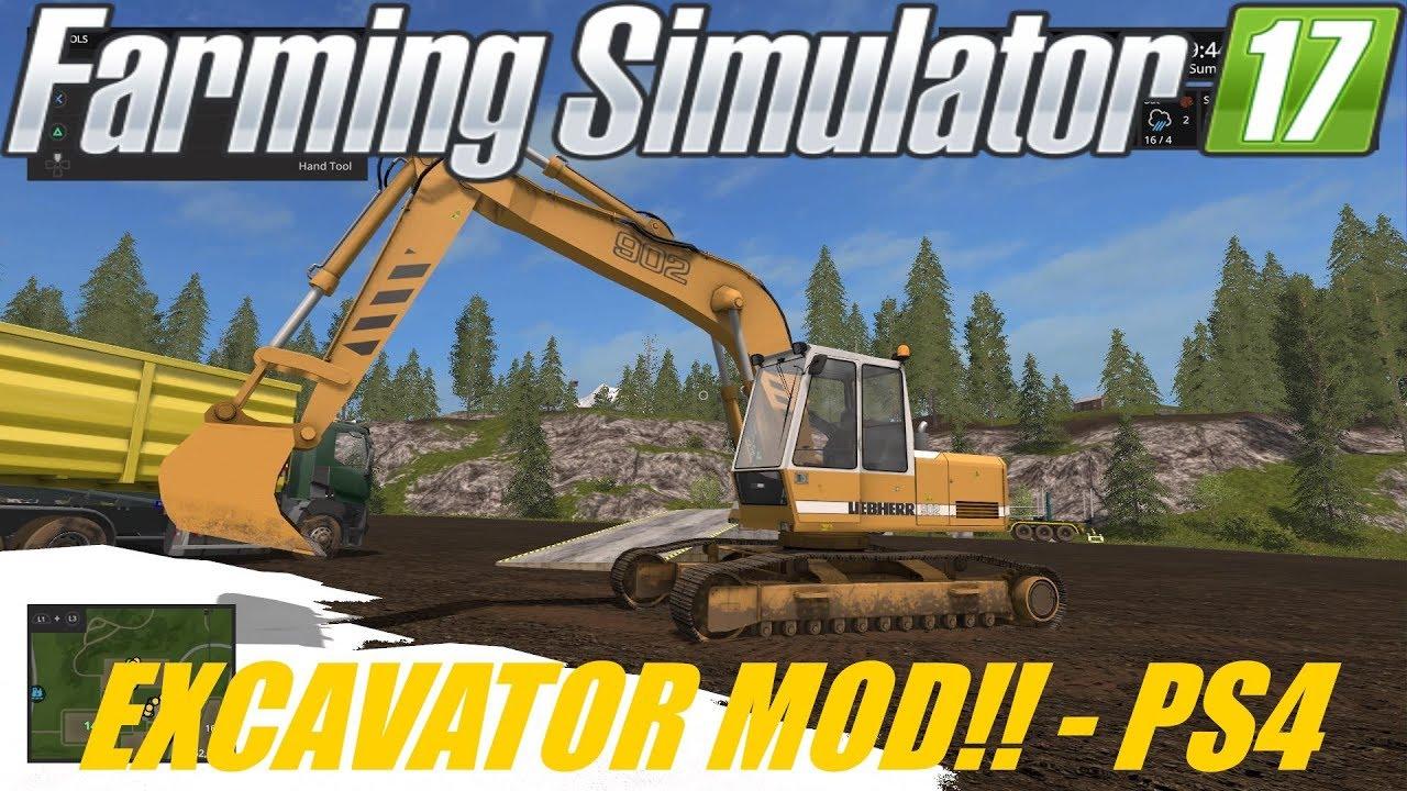EXCAVATOR MOD! - FARMING SIMULATOR 17 - PS4