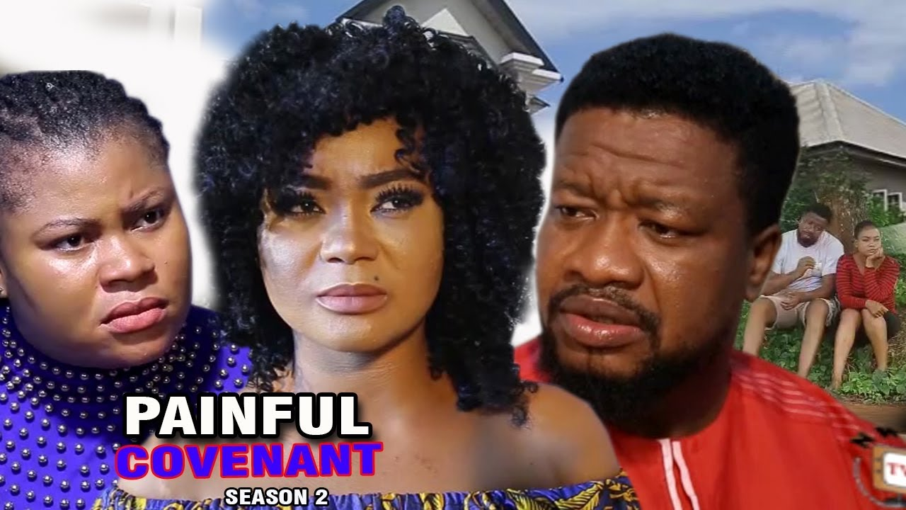 Download Painful Covenant Season 2 - Rachael Okonkwo 2017 Latest Nigerian Nollywood Movie Full HD