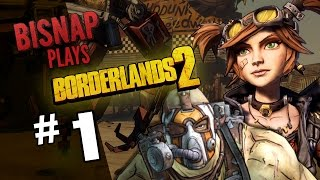 Bisnap & Friends Play Borderlands 2 - Episode 1