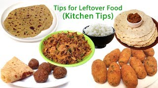 Tips for leftover Food | Amazing Kitchen Tips & Tricks | Recipes from Leftovers |  Cooking Hacks