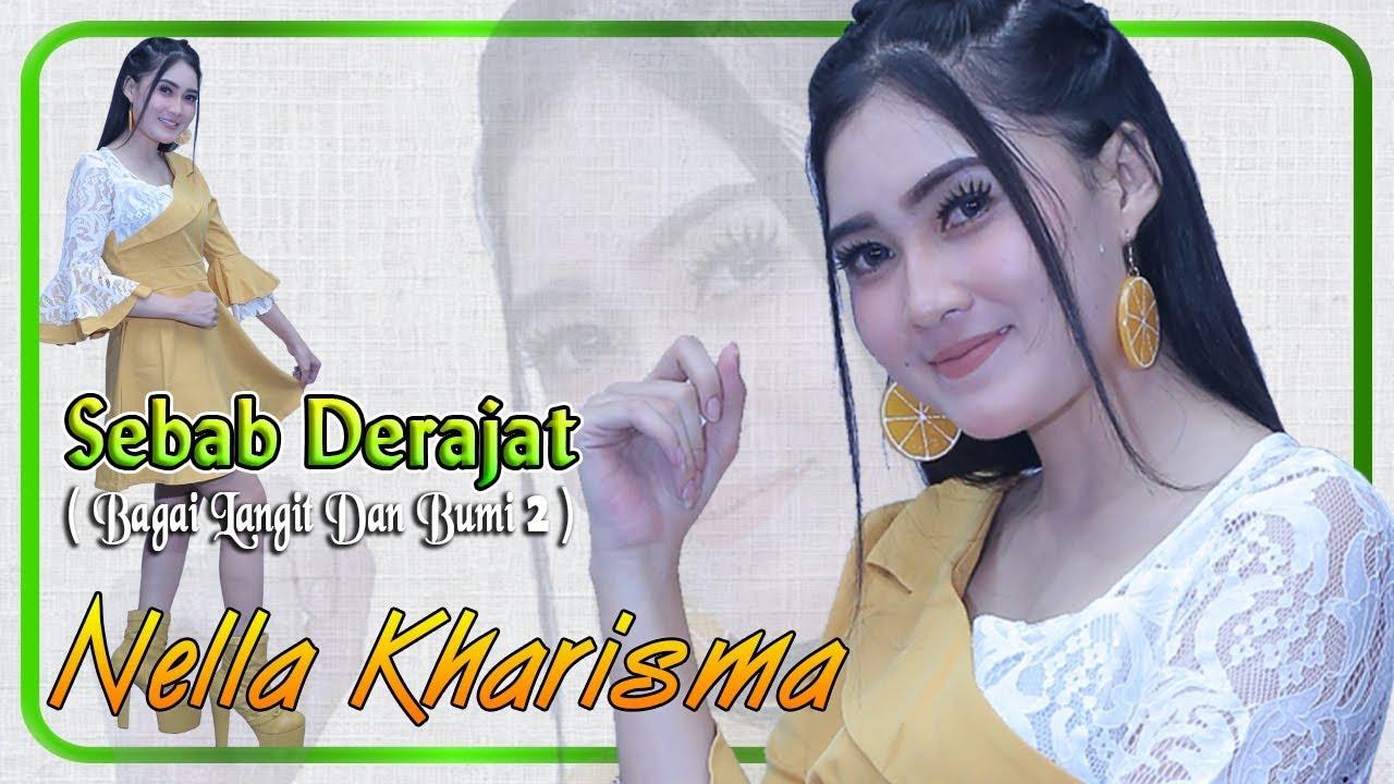 Nella Kharisma - SEBAB DERAJAT (Bagai Langit Dan Bumi 2)   |   Official Video #1