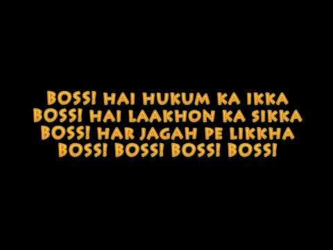 BOSS LYRICS - HONEY SINGH feat. Akshay Kumar (Title Song)