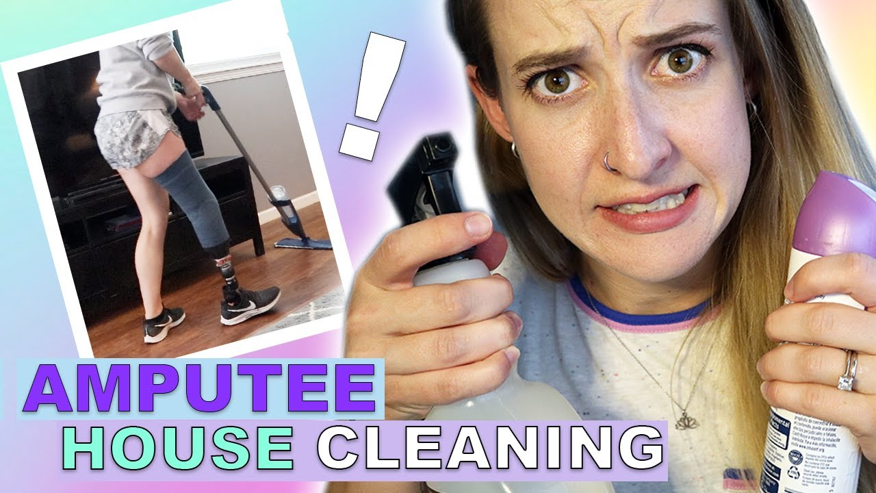 What You Don't Know About HOUSE CLEANING as an AMPUTEE!