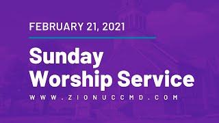Sunday Worship Service - February 21, 2021