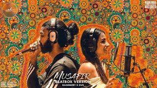 Musafir (Beatbox Version) (Rashmeet Kaur) Mp3 Song Download
