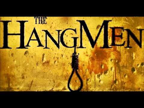The Hangmen - My Town