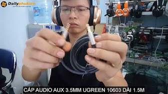 Cáp audio aux 3.5mm ugreen 10603 | Dây audio 3.5mm AUX Ugreen 10603 dài 1.5m
