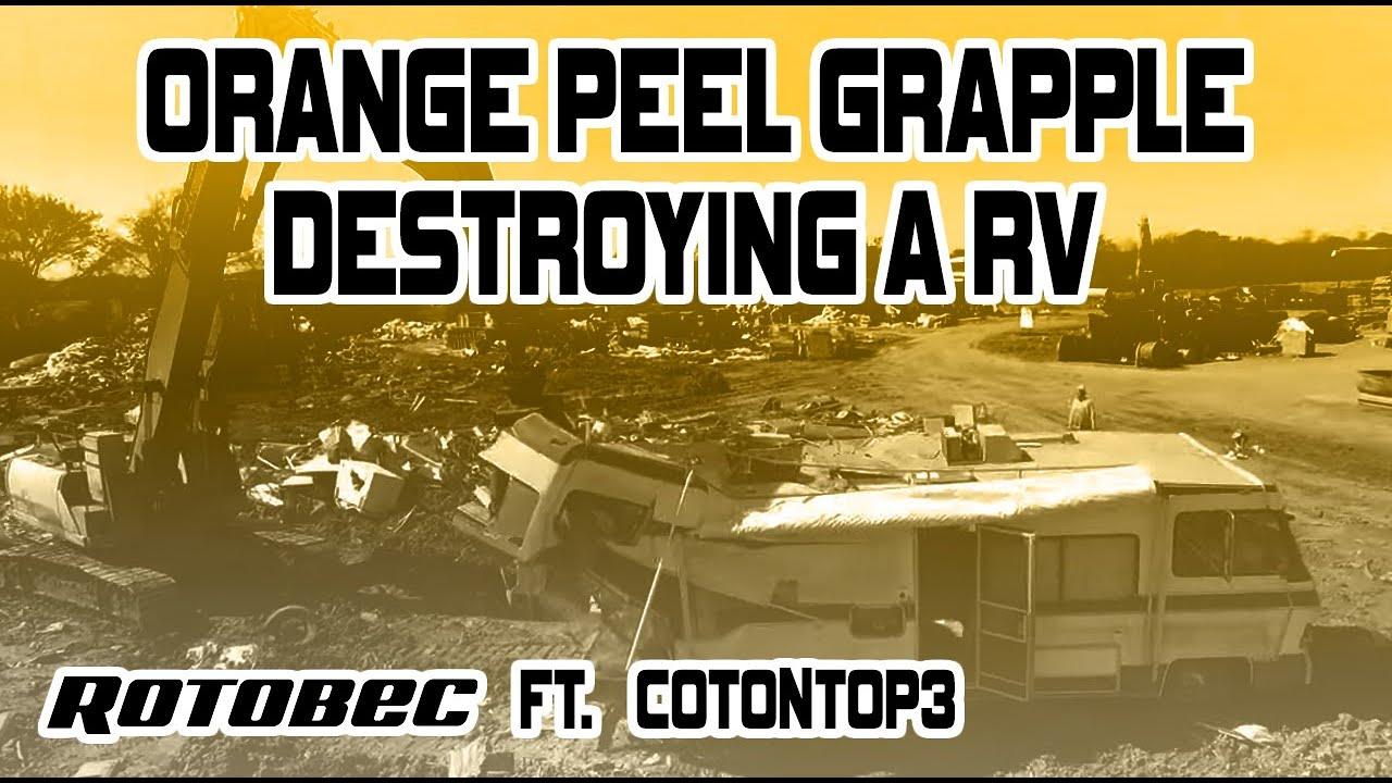 Rotobec Orange Peel grapple destroying an RV on a Link Belt! Featuring  #Cotontop3 #scrap #grab