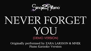 Never Forget You (Piano karaoke demo) Zara Larsson & MNEK