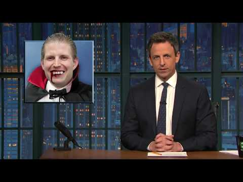 Father NO! Late Night Seth Meyers impressions of Eric Trump