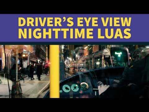 Driver's Eye View : Nighttime Tram Journey Across Dublin City