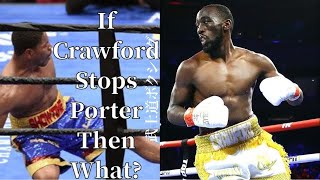 What If Terence Crawford Stops Shawn Porter?