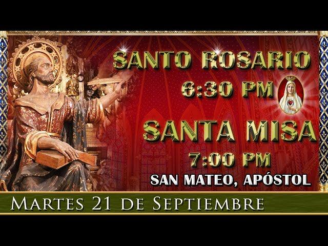 ⛪ Rosario y Santa Misa ⚜️ Martes 21 de Septiembre 6:30 pm | Caballeros de la Virgen