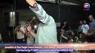 CAMINHADA PELA PAZ EM REDENÇÃO – CEARÁ PARTICIPAÇÃO ANDERSON FREIRE
