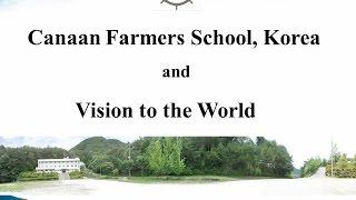 Canaan Farmers School Introduction 2015 English Version