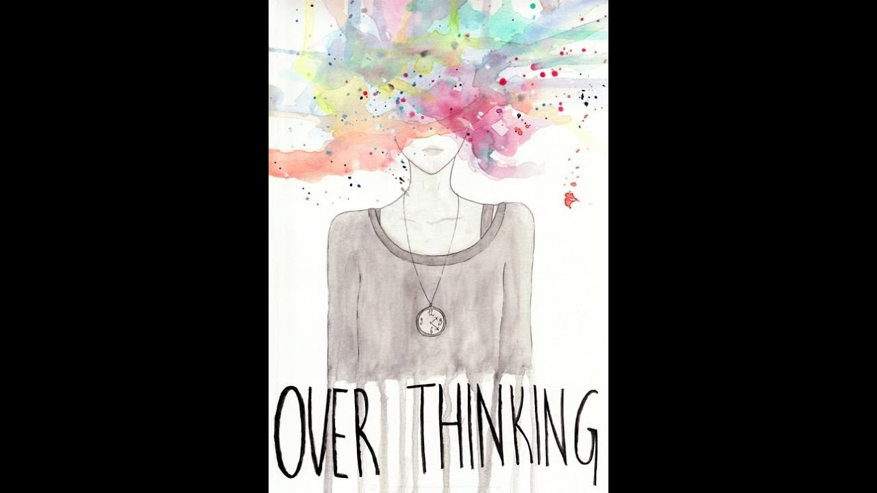 Over thinking-how can I deal with it? | Geeta B Bhansali