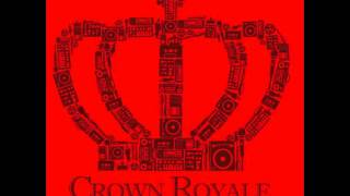 "Crown Royale feat. Noelle Scaggs - ""Path I Chose"" OFFICIAL VERSION"