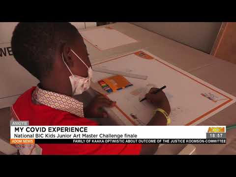 My COVID Experience: National BIC kids Junior Art Master Challenge finale - Adom TV News (22-7-21)