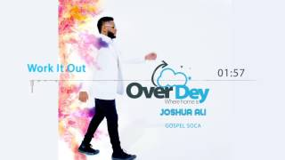 Joshua Ali - Work It Out