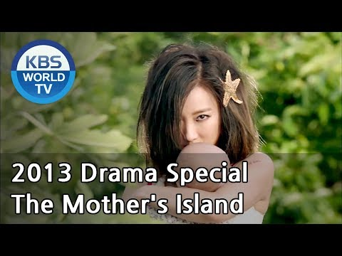 The Mother's Island | 엄마의 섬 (Drama Special / 2013.09.13)