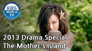 The Mother's Island | 엄마의 섬 [2013 Drama  Special / ENG / 2013.09.13]