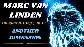 Marc Van Linden - Another dimension. Dance music. Club music [edm] 90s. [techno house, trance mix]..