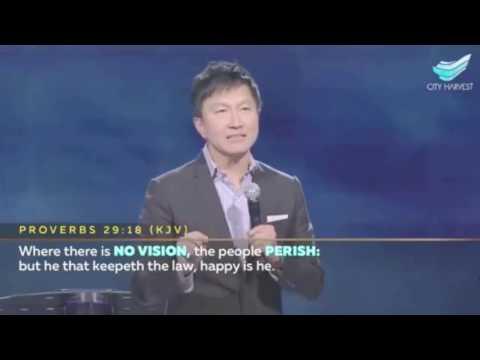 Rev Dr Kong Hee - Visions and Dreams