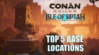 Top 5 Base Locations in Conan Exiles: Isle of Siptah