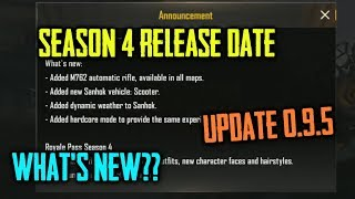 PUBG Mobile SEASON 4 Release Date ! UPDATE 0.9.5 What