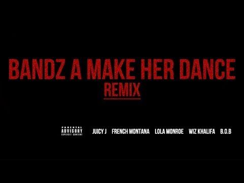 Juicy J - Bandz A Make Her Dance ft. French Montana, LoLa Monroe, Wiz Khalifa & B.o.B