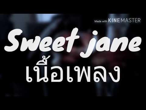 ILLSLICK Sweet jane  เนื้อเพลง.