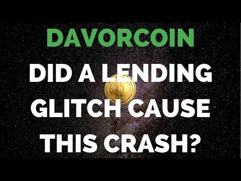 DAVORCOIN - If It Was A Glitch Then Why Is It Still Crashing?