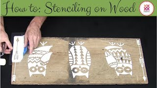 How to Stencil on Wood with Owls And Arrows Stencils Kit